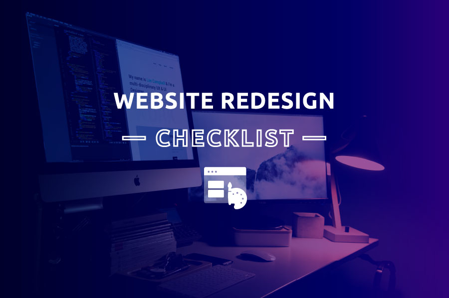 Obvious Reasons You Need to Re-Design your website (But Are Still Ignoring)